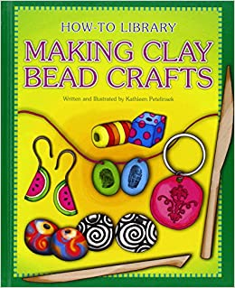 Book Making Clay Bead Crafts (How-to Library)