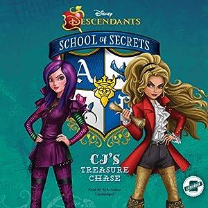 Disney Descendants: School of Secrets: CJ's Treasure Chase Audiobook