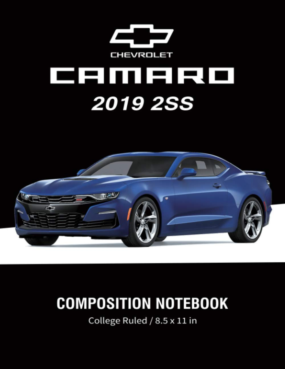 Chevrolet Camaro 2019 2ss Composition Notebook College Ruled 8 5 X 11 In American Muscle Cars Supercars Notebook Lined Composition Book Diary Journal Notebook Amazon De Supercar Sam Fremdsprachige Bücher