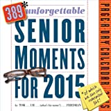 389* Unforgettable Senior Moments 2015 Page-A-Day Calendar