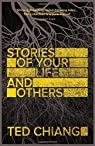 Stories of Your Life and Others par Chiang