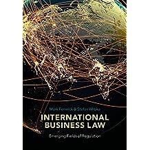 International Business Law: Emerging Fields of Regulation
