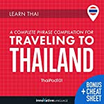 Learn Thai: A Complete Phrase Compilation for Traveling to Thailand | Innovative Language Learning LLC