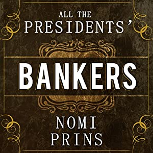 All the Presidents' Bankers Audiobook