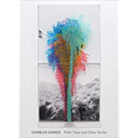 Charles Gaines: Palm Trees and Other Works