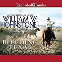 Sidewinders: Bleeding Texas Audiobook by William W. Johnstone, J. A. Johnstone Narrated by R C. Bray