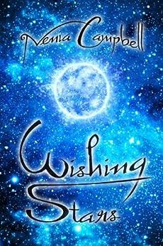 Wishing Stars: Space Opera Fairytales by [Campbell, Nenia]