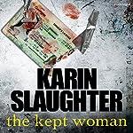 The Kept Woman | Karin Slaughter