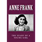 Anne Frank: The Diary of a Young Girl (Illustrated)