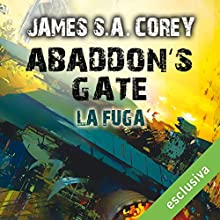 Abaddon's Gate - La fuga: The Expanse 3 Audiobook by James S.A. Corey Narrated by Riccardo Ricobello