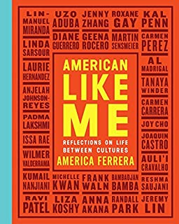 Book Cover: American Like Me: Reflections on Life Between Cultures