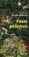 Fous de plantes par Hervé