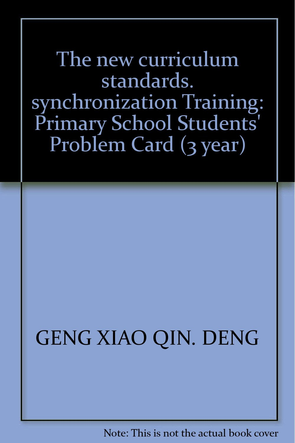 Download The new curriculum standards. synchronization Training: Primary School Students' Problem Card (3 year) ebook