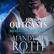 Broken Communication: Immortal Outcasts, Book 1 | Mandy M. Roth