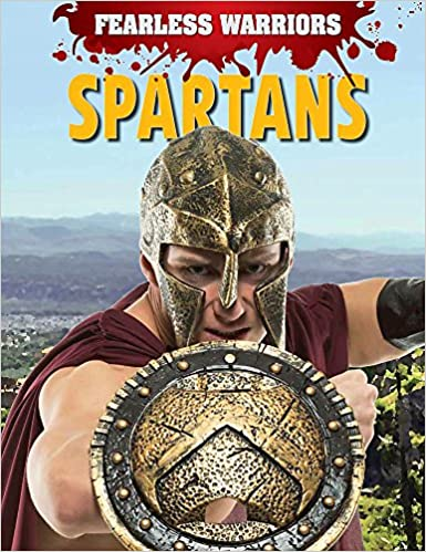 Spartans (Fearless Warriors)
