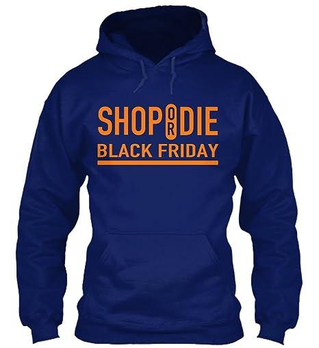 Sudadera con Capucha Teespring para Hombre - XL - SHOP OR DIE BLACK FRIDAY: Amazon.es: Ropa y accesorios