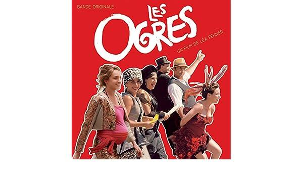 Les ogres (Bande originale du film de Léa Fehner) [Explicit