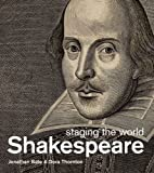 Shakespeare, Jonathan Bate and Dora Thornton, 0199915016