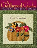 A Gathered Garden, Carol Armstrong, 1571202625