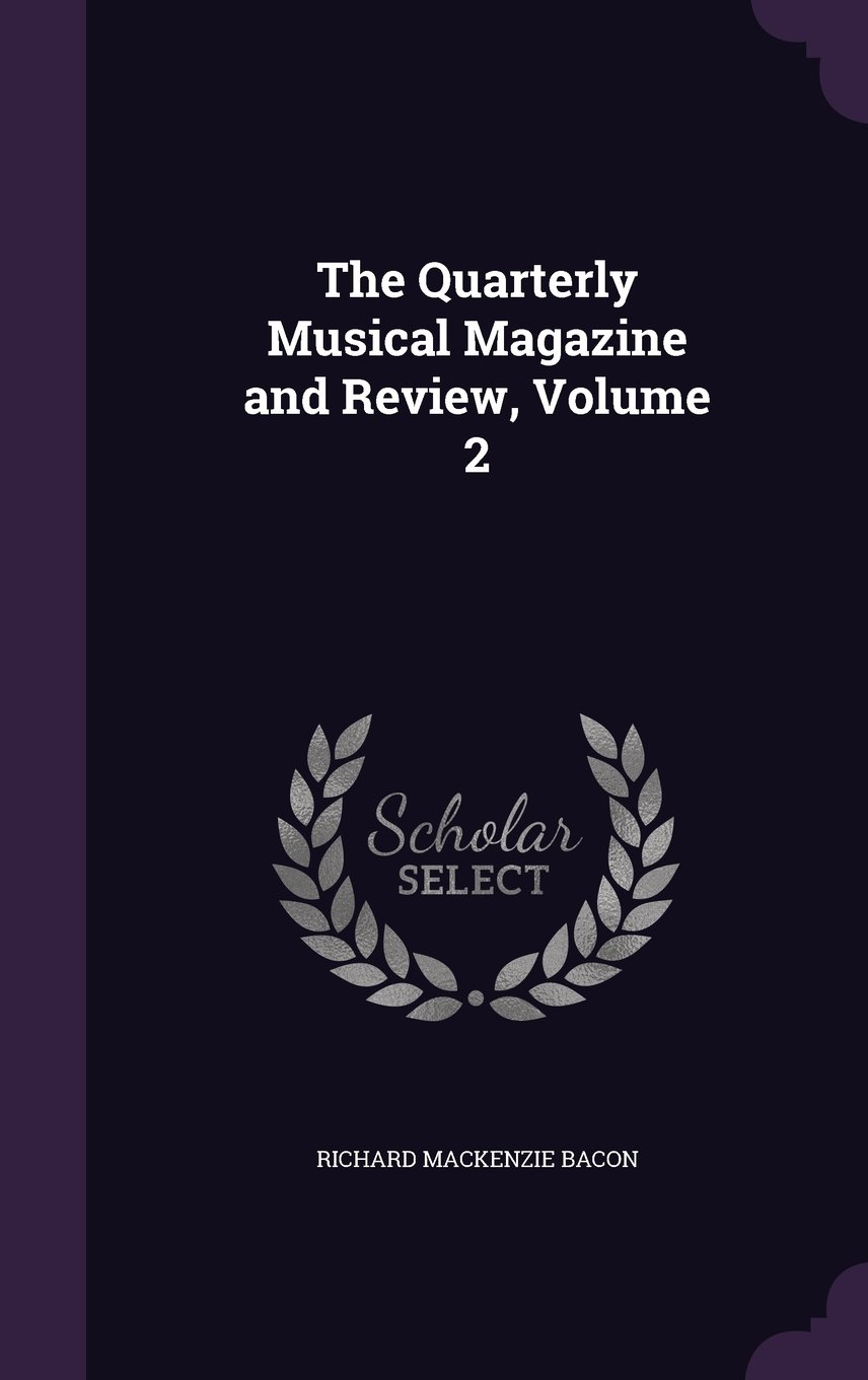 Download The Quarterly Musical Magazine and Review, Volume 2 PDF