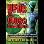 UFOs and Close Encounters | Kathleen Anderson,Roger Lier,Billy Meier,Travis Walton,Richard Boylan,Freddy Silva,Lloyd Pye