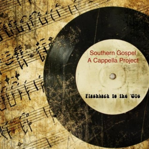 Amazon.com: Flashback to the '60s: Southern Gospel A Cappella ...