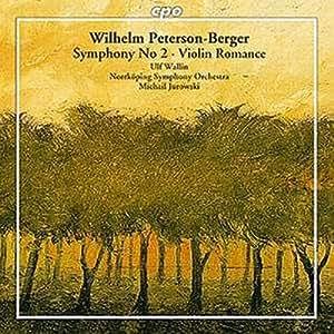 W. Peterson-Berger: Symphony No. 2 / Violin Romance