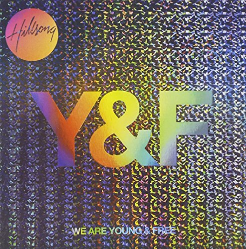 We Are Young And Free Album Cover