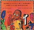 Querelle au Pays de l'Alphabet Bilingue Français Ewe