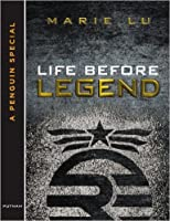 Life Before Legend 0399167595 Book Cover