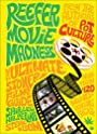 Reefer Movie Madness; The Ultimate Stoner Film Guide