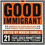 The Good Immigrant | Nikesh Shukla - editor