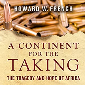 A Continent for the Taking Audiobook