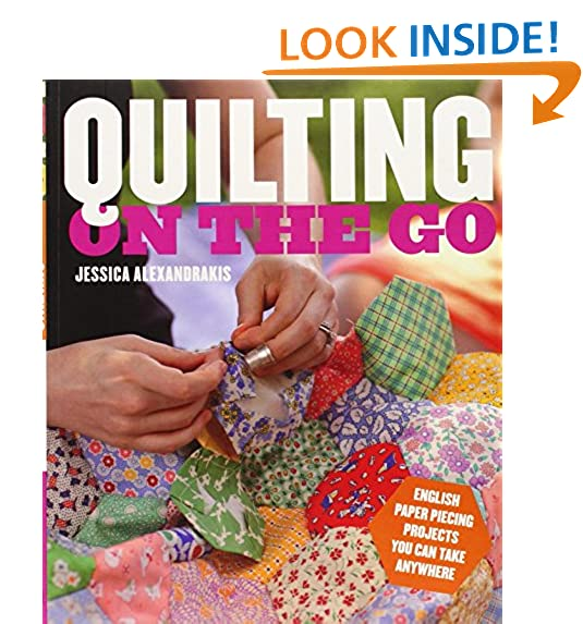 English paper piecing templates amazon quilting on the go english paper piecing projects you can take anywhere maxwellsz