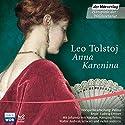 Anna Karenina Hörspiel von Leo Tolstoi Gesprochen von: Bodo Primus, Walter Andres Schwarz, Johanna von Koczian