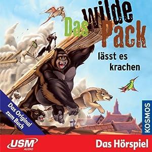 Das wilde Pack lässt es krachen (Das wilde Pack 4) Hörspiel