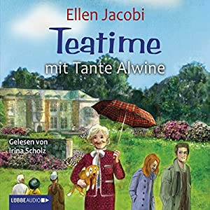 Teatime mit Tante Alwine Hörbuch