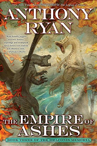 Book cover from The Empire of Ashes (The Draconis Memoria) by Anthony Ryan