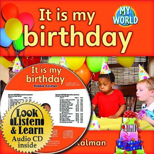 Download It Is My Birthday (My World: Bobbie Kalman's Leveled Readers, Level B) pdf epub