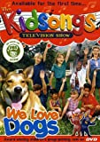 The Kidsongs Television Show: We Love Dogs