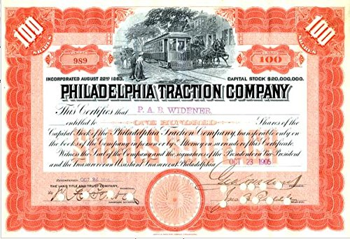 1905 SUPERB PHILADELPHIA TRACTION STOCK SIGNED BY GOERGE WIDENER! $300 ELSEWHERE! HORSEDRAWN TROLLEY 100 SHARES Uncirculated