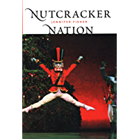 """""""Nutcracker"""" Nation: How an Old World Ballet Became a Christmas Tradition in the New World book cover"""
