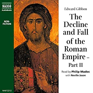 The Decline and Fall of the Roman Empire Volume 2 Audiobook