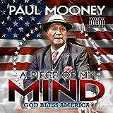 Paul Mooney: A Piece Of My Mind - Godbless America