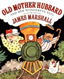Old Mother Hubbard and Her Wonderful Dog, James Marshall, 0374456119