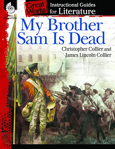 Download My Brother Sam Is Dead: An Instructional Guide for Literature (Great Works) PDF