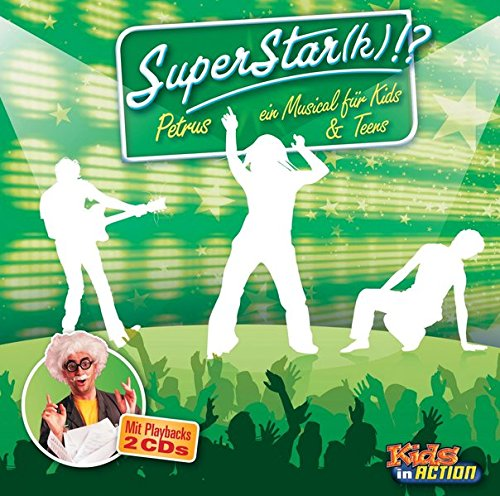 Superstar(k)?!: Petrus - Ein Musical für Kids & Teens (KLÄXBOX)