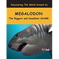 Megalodon: The Biggest and Deadliest SHARK (Age 6 and above)