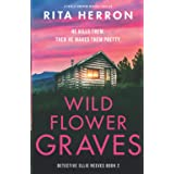Wildflower Graves: A totally gripping mystery thriller (Detective Ellie Reeves)