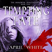 Tempting Fate: The Immortal Descendants: Volume 2 | April White